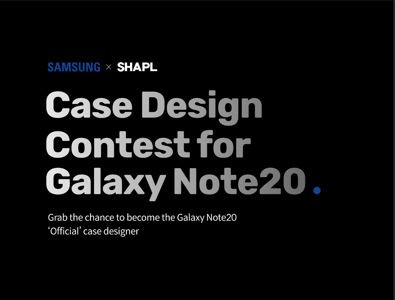 [SHAPL X SAMSUNG] Galaxy Note20 Case design Contest