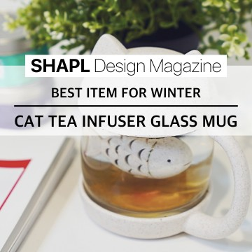 [SHAPL Design Magazine] Cat Tea Infuser Glass Mug