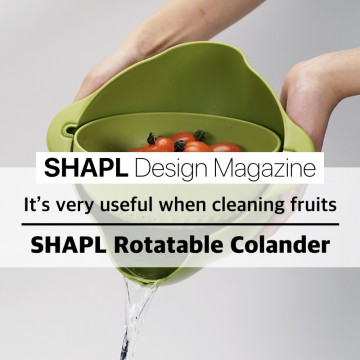 [SHAPL Design Magazine]  SHAPL Rotatable Colander